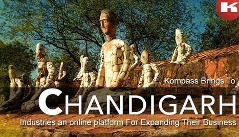Kompass Brings To Chandigarh Industries an online platform For Expanding Their Business | FIND NEW TARGETED CLIENTS | Scoop.it