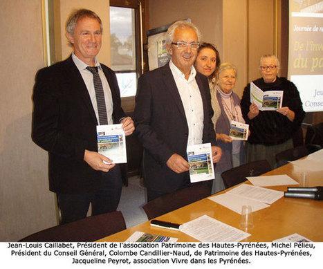 Rencontre des acteurs du patrimoine des Hautes-Pyrénées : De l'inventaire à la valorisation - [TARBES INFOS]   Vallée d'Aure - Pyrénées   Scoop.it