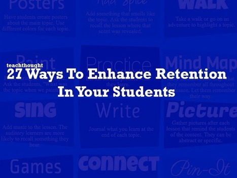 [Infographic] 27 ways to enhance retention in your students | Special Science Classroom | Scoop.it