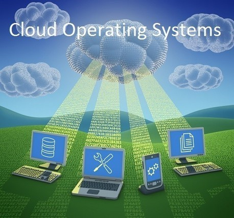 Top Cloud Operating Systems you should know | Digital-News on Scoop.it today | Scoop.it