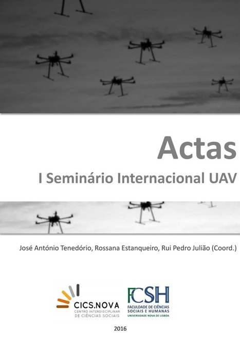 Actas - I Seminario UAV eBook, CICS.NOVA   FCSH   Geo & OS Intelligence   Scoop.it