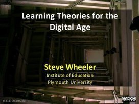 [Slideshare] Learning theories for the digital ... | Connectivism and Networked Learning | Scoop.it