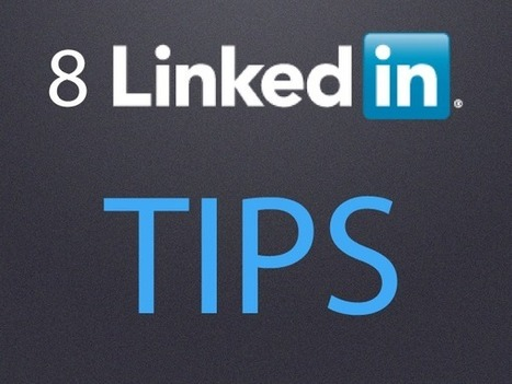 8 LinkedIn Tips and Basics that All Users should Practice | Sizzlin' News | Scoop.it