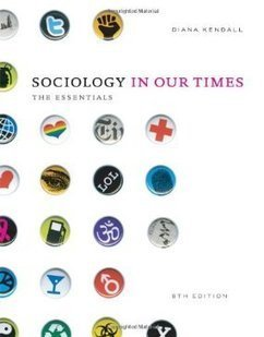 Testbank for Sociology in Our Times The Essentials 8th Edition by Kendall ISBN 1111305501 9781111305505 | Test Bank Online | Test Bank Online Pdf Download | Scoop.it