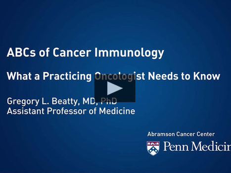 ABCs of Cancer Immunology | CME-CPD | Scoop.it