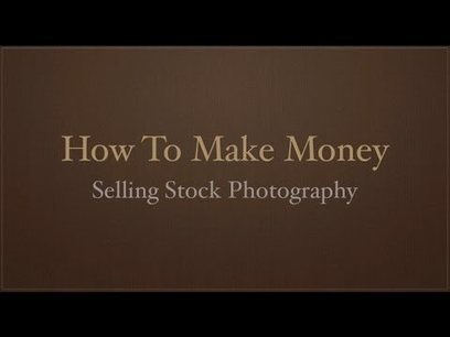 How To Make Money Selling Stock Photography - Anthony Morganti | Lightroom | Scoop.it