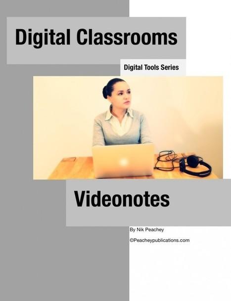 Digital Tools Series - Videonotes | Tools for Teachers & Learners | Scoop.it