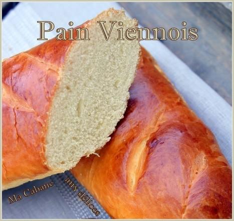 Pain viennois recette facile   La cuisine de Djouza recettes faciles et rapides   Boulange   Scoop.it