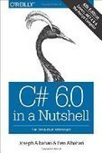 C# 6.0 in a Nutshell: The Definitive Reference, 6th Edition - PDF Free Download - Fox eBook | IT Books Free Share | Scoop.it
