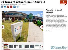 39 trucs et astuces pour améliorer Android | Freewares | Scoop.it