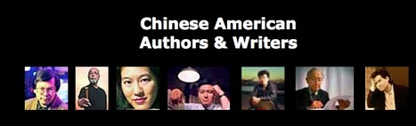 Prominent Chinese-Americans Authors & Writers | Chinese American Now | Scoop.it