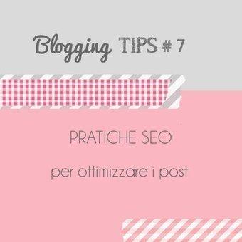 Home Shabby Home: Blogging Tips# 7: Pratiche SEO per ottimizzare i Post   web for dummies   Scoop.it