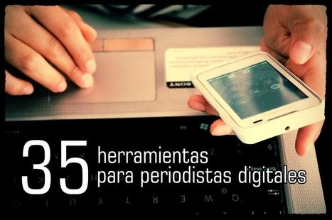 35 excelentes herramientas para un periodista digital | social learning | Scoop.it