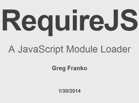 Modular Workflow with Require.js | JavaScript for Line of Business Applications | Scoop.it