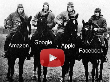 The Future & the 4 Horsemen: Amazon, Apple, Google & Facebook - Curagami | Marketing Revolution | Scoop.it
