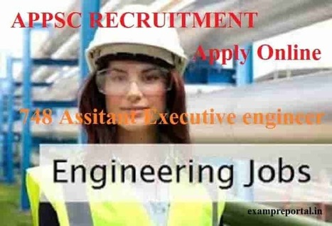 APPSC recruitment, 748 assistant executive engineers post,apply online - Exam Pre protal - एग्जाम  प्री पोर्टल | Voyage Inde Autrement | Scoop.it