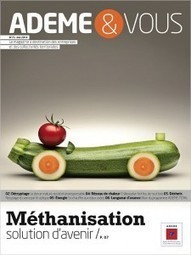La méthanisation, solution d'avenir ? | La transition énergétique | Scoop.it