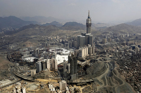 Mecca Becomes A Mecca For Skyscraper Hotels | Geo news | Scoop.it