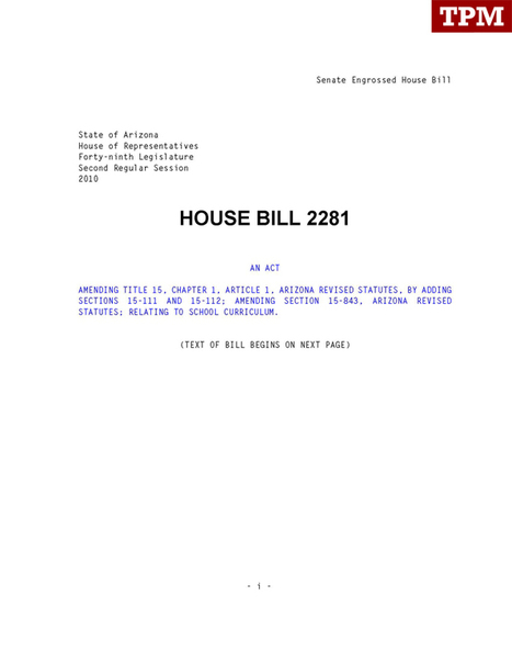 Text Of AZ House Bill 2281 | TPM Document Collection | HB 2281: Arizona's ban on ethnic studies in public schools | Scoop.it