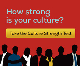 Test the Strength of Your Culture | Culture Change | Scoop.it