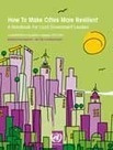 How to make cities more resilient: a handbook for local government leaders - UNISDR | Development, agriculture, hunger, malnutrition | Scoop.it