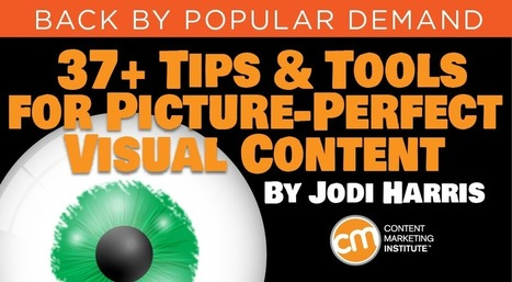 37+ Tips and Tools for Picture-Perfect Visual Content | Communication & Marketing & Digital | Scoop.it