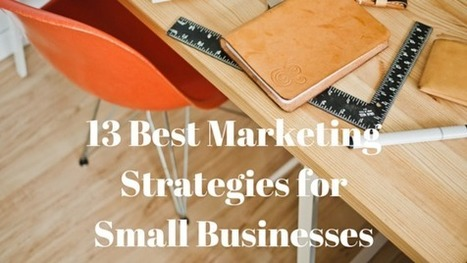 13 Small Businesses Marketing Strategies | Executive Coaching & Mentoring | Scoop.it