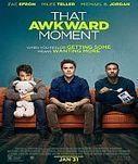 That Awkward Moment | Regarder un film en ligne | Scoop.it
