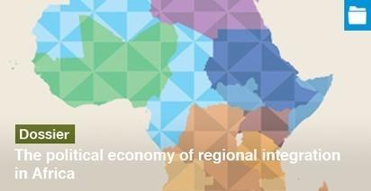 The political economy of regional integration in Africa | @Newslink Kusuntu Partners | Scoop.it