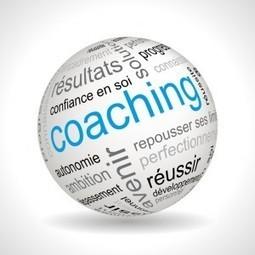 Coaching | Quelques trucs pour réussir | Scoop.it