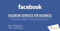 Facebook Services for Business – Why They Are So Important | Internet Marketing India | Scoop.it
