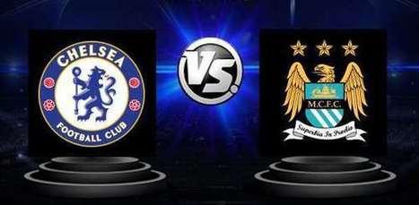 Chelsea v Manchester City - Premier League - Avancronica si pronostic | Ponturi pariuri | Scoop.it