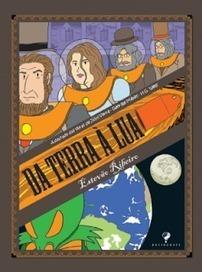 Blog JVernePt: Adaptação de 'Da Terra à Lua' por Estevão Ribeiro | Ficção científica literária | Scoop.it