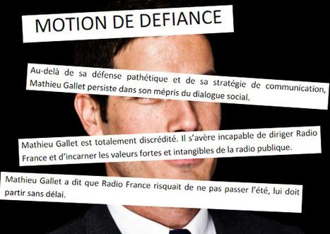 Radio France: vote d'une motion de défiance contre Mathieu Gallet   DocPresseESJ   Scoop.it