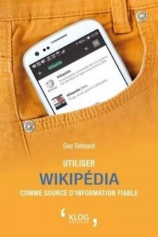 Utiliser wikipédia comme source d'information fiable | Alerte sur les ouvrages parus | Scoop.it