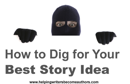 How to Dig for Your Best Story Idea | Storyteller | Scoop.it