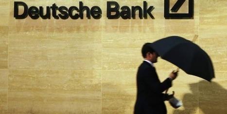 Deutsche Bank transfère 100 milliards de dollars hors des Etats-Unis pour obéir à la Fed   Toxic Finance   Scoop.it