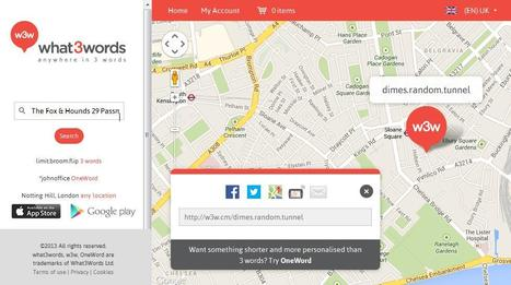 What3words: Find and share very precise locations via Google Maps with just 3 words | Time to Learn | Scoop.it