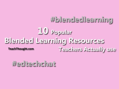 10 Popular Blended Learning Resources Teachers Actually Use | Education, iPads, | Scoop.it