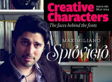 MyFonts: Creative Characters interview with Maximiliano Sproviero, May 2014 | Inspiring Typography | Scoop.it