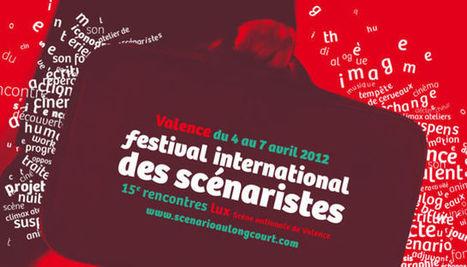 lux Scène nationale de Valence : Festival international des scénaristes | Actualité Culturelle | Scoop.it