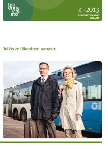 (FI) (PDF) - Julkisen liikenteen sanasto   Liikennevirasto   Glossarissimo!   Scoop.it