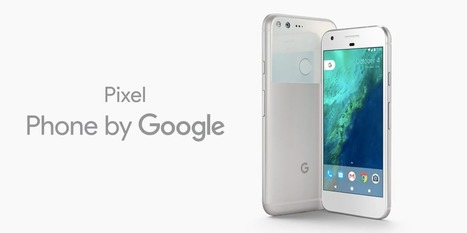 Google unveiled its first smartphone, Pixel - See Specs and Features | Dawatech Blog | Scoop.it