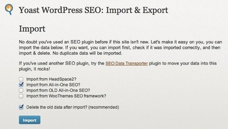 How To Migrate From All In One SEO To WordPress SEO Plugin | Tech Tips | Scoop.it