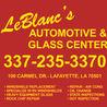 LeBlanc's Automotives & Glass LLC - Auto Glass Shop in Lafayette LA