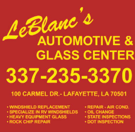 LeBlanc's Automotives & Glass LLC - Auto Glass Shop in Lafayette LA | LeBlanc's Automotives & Glass LLC - Auto Glass Shop in Lafayette LA | Scoop.it