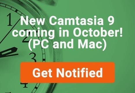 Camtasia 9 Coming Soon - Camtasia Guide | Camtasia | Scoop.it