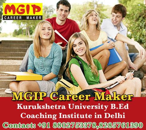 Kurukshetra University B.Ed Coaching Institute | MDU B.Ed Admission Updates 2014-15 | Scoop.it