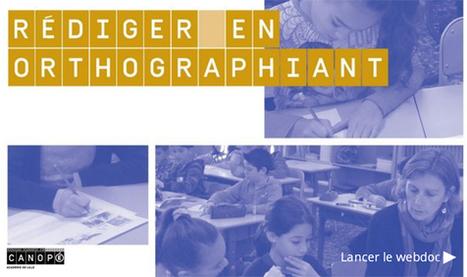 Webdoc & ouvrage : Rédiger en orthographiant     pédagogie et transmédias   Scoop.it