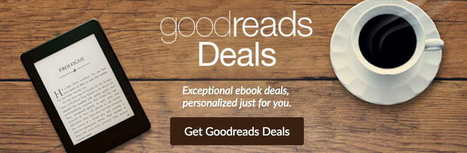 Goodreads Offering Personalized Daily E-book Discounts | Writers & Books | Scoop.it